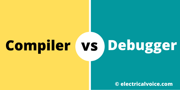 Difference between Compiler and Debugger