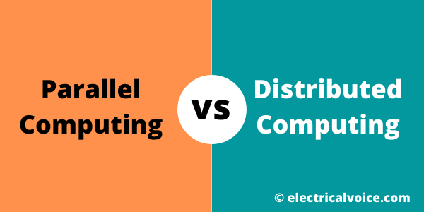 Difference between Parallel Computing and Distributed Computing