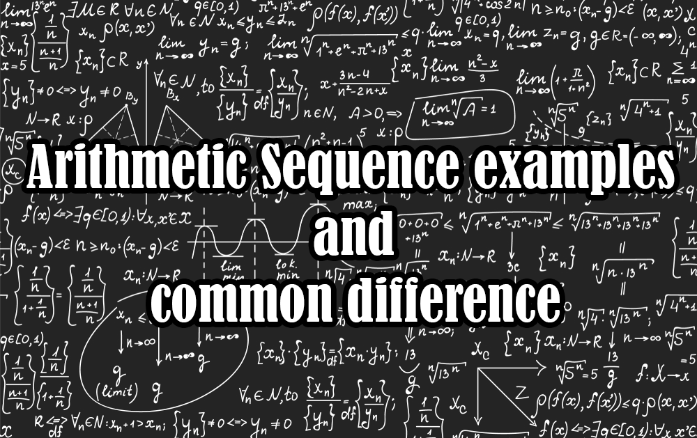 Arithmetic Sequence Examples and Common Difference